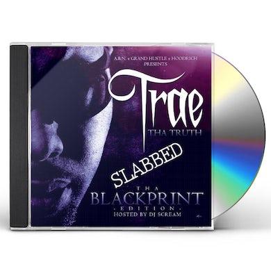 Trae tha Truth & The Worlds Freshest BLACKPRINT EDITION SLABBED CD