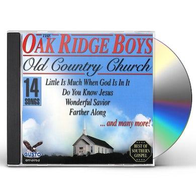 The Oak Ridge Boys OLD COUNTRY CHURCH CD