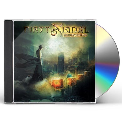 First Signal ONE STEP OVER THE LINE CD