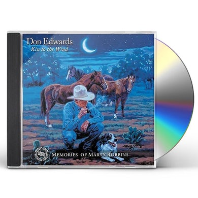 Don Edwards KIN TO THE WIND CD