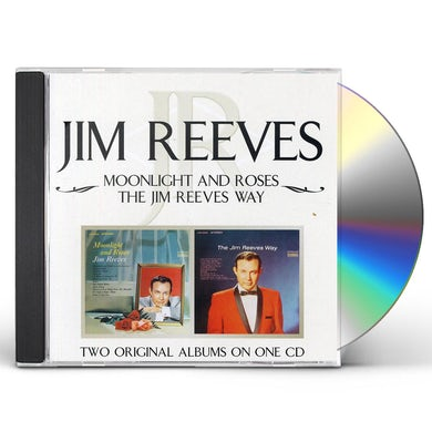 MOONLIGHT & ROSES / JIM REEVES WAY CD