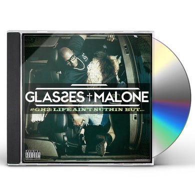 GLASS HOUSE 2: LIFE AIN'T NUTHIN BUT CD