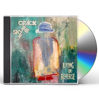 Crack The Sky LIVING IN REVERSE CD