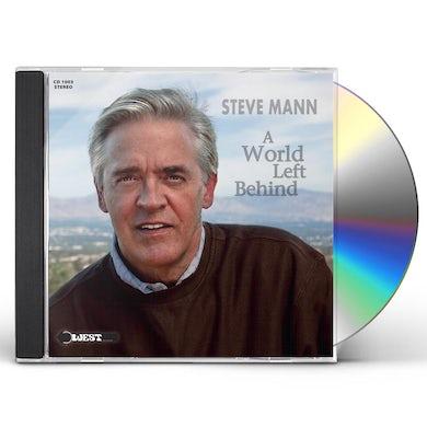 Steve Mann WORLD LEFT BEHIND CD