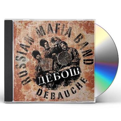 Debauche RUSSIAN MAFIA CD