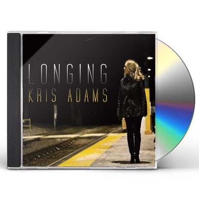 Kris Adams LONGING CD