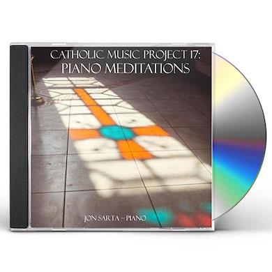Jon Sarta PIANO MEDITATIONS: CATHOLIC MUSIC PROJECT 17 CD