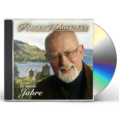 Roger Whittaker SO VIELE JAHRE MIT EUCH CD