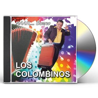 Los Colombinos AAAH... BUENO CD