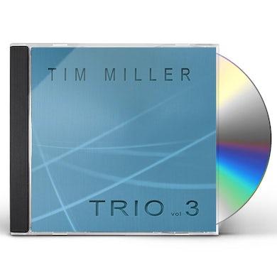 Tim Miller TRIO 3 CD