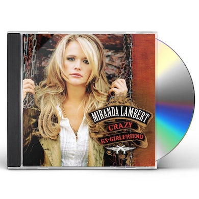 Miranda Lambert CRAZY EX-GIRLFRIEND CD