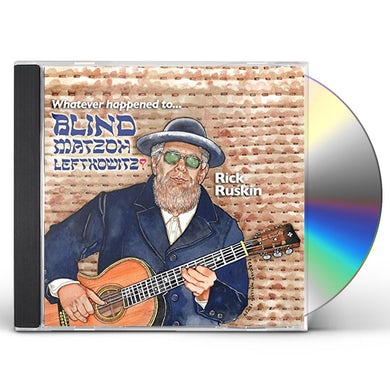 WHATEVER HAPPENED TO BLIND MATZOH LEFTKOWITZ CD