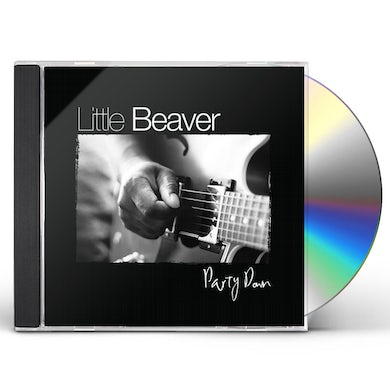 Little Beaver PARTY DOWN CD