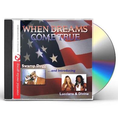 Swamp Dogg WHEN DREAMS COME TRUE CD