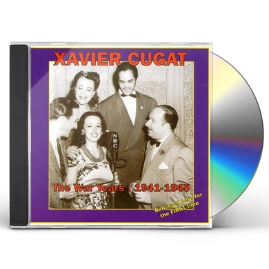 Xavier Cugat WAR YEARS: 1941-1945 CD