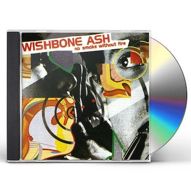 Wishbone Ash NO SMOKE WITHOUT FIRE CD