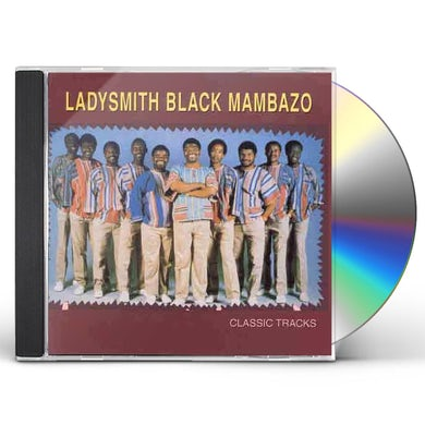 Ladysmith Black Mambazo CLASSIC TRACKS CD