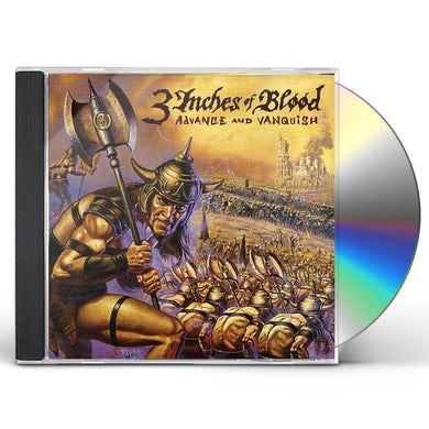 3 Inches Of Blood ADVANCE & VANQUISH CD