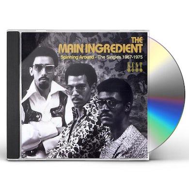 Main Ingredient SPINNING AROUND: THE SINGLES 1967-1975 CD