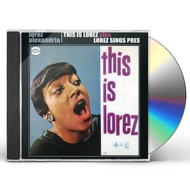 Lorez Alexandria THIS IS LOREZ / LOREZ SINGS PRES CD