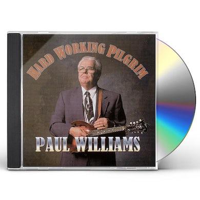 Paul Williams HARD WORKING PILGRIM CD