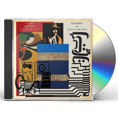 Ethnic Heritage Ensemble Be Known Ancient/Future/Music CD