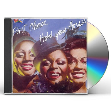 First Choice HOLD YOUR HORSES CD