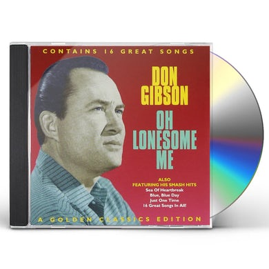 Don Gibson OH LONESOME ME CD