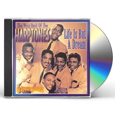 LIFE IS BUT A DREAM: VERY BEST OF HARPTONES CD
