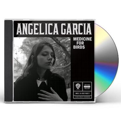 Angelica Garcia MEDICINE FOR BIRDS CD
