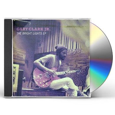 Gary Clark Jr BRIGHT LIGHTS EP CD