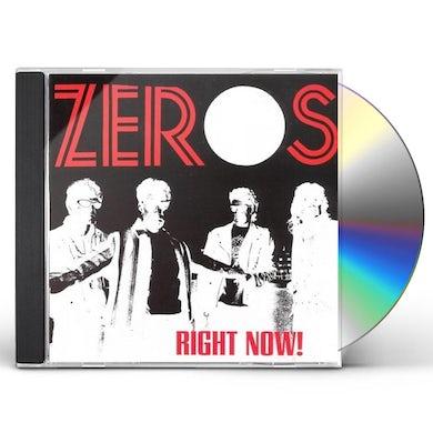 ZEROS RIGHT NOW CD