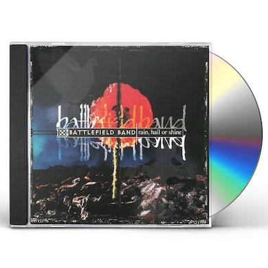 Battlefield Band RAIN HAIL OR SHINE CD