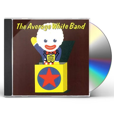 Average White Band SHOW YOUR HAND CD