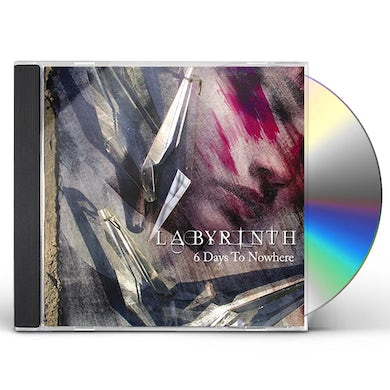 Labyrinth 6 DAYS TO NOWHERE CD