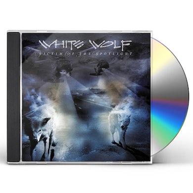 White Wolf VICTIM OF THE SPOTLIGHT CD