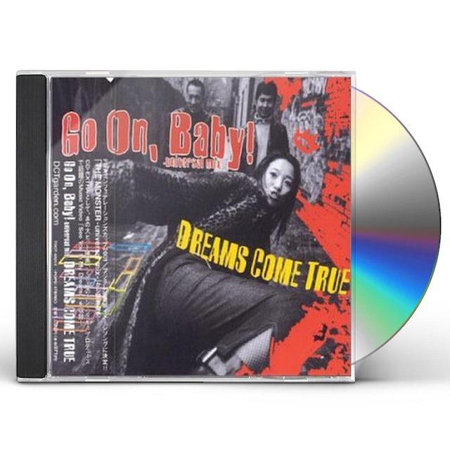 DREAMS COME TRUE GO ON BABY CD