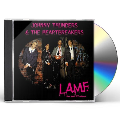 Johnny Thunders and The Heartbreakers L.A.M.F.: THE LOST '77 MIXES' (REMASTERED) CD