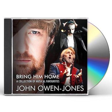 John Owen-Jones BRING HIM HOME: COLLECTION OF MUSICAL FAVOURITES CD