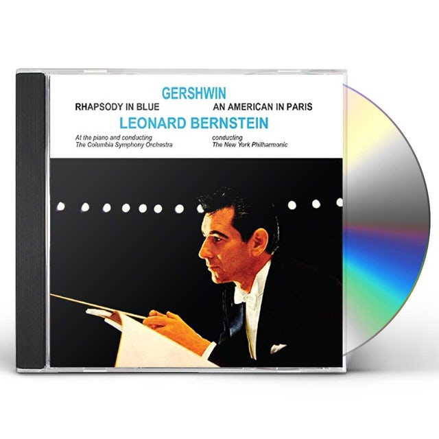 Leonard Bernstein RHAPSODY IN BLUE / AMERICAN IN PARIS CD