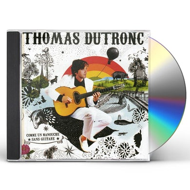 Thomas Dutronc COMME UNMANOUCHE CD