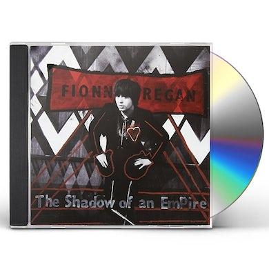 Fionn Regan SHADOW OF AN EMPIRE CD