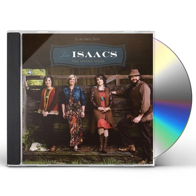 Isaacs LIVING YEARS CD