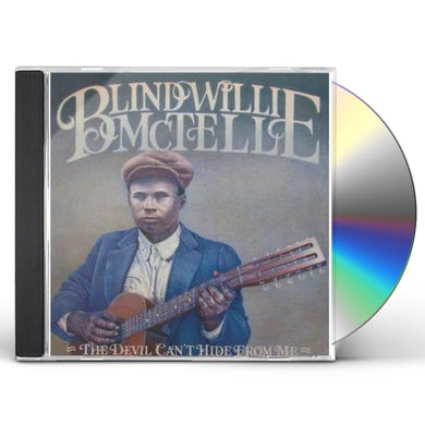 Blind Willie Mctell DEVIL CAN'T HIDE FROM CD