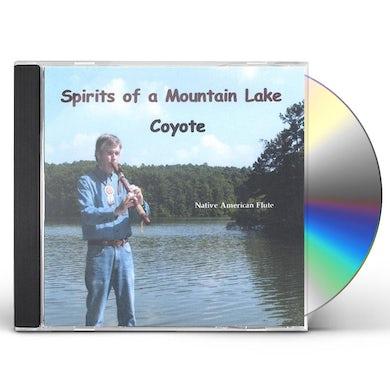 Coyote SPIRITS OF A MOUNTAIN LAKE CD