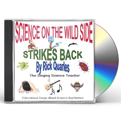 Rick Quarles SCIENCE ON THE WILD SIDE STRIKES BACK CD