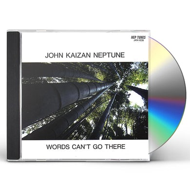 WORDS CAN'T GO THERE CD