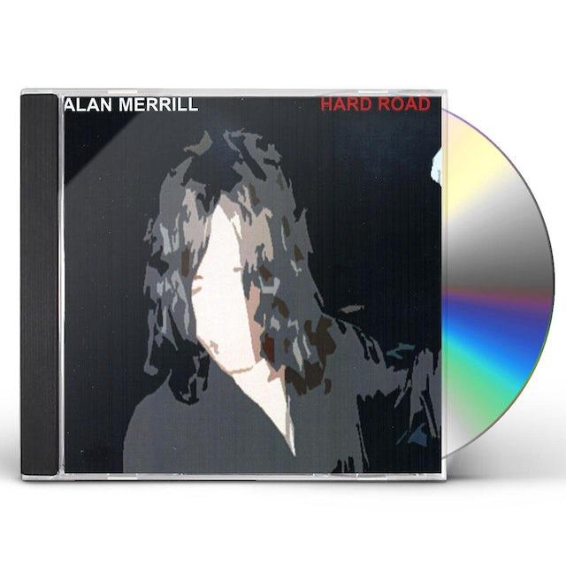 Alan Merrill HARD ROAD CD