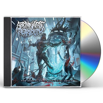 Abominable Putridity ANOMALIES OF ARTIFICIAL ORIGIN CD