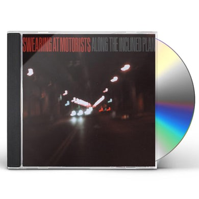 Swearing At Motorists ALONG THE INCLINE PLANE CD